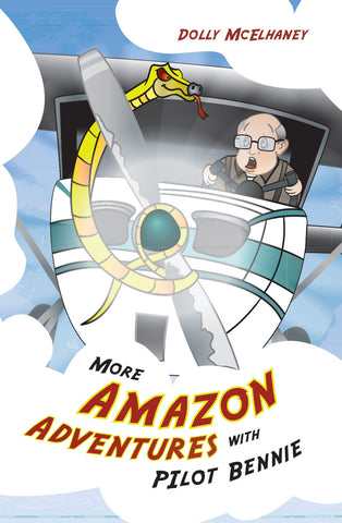 More Amazon Adventures with Pilot Bennie