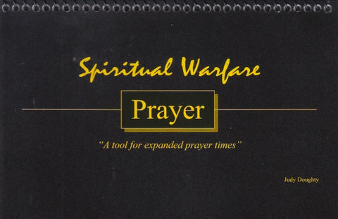 Spiritual Warfare Prayer A Tool For Expanded Prayer Times