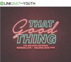 Link247 That Good Thing