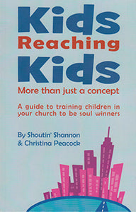 Kids Reaching Kids More than just a concept (eBook)