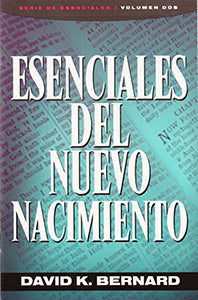 Essentials of the New Birth (Spanish)