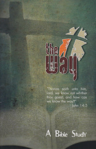 The Way - A Bible Study