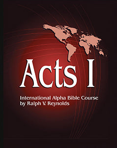 Acts I International Alpha Bible Course