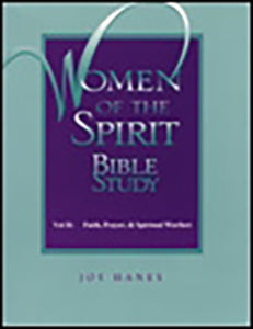 Women of the Spirit - Volume 2 - Faith, Prayer & Spiritual Warfar