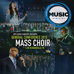 UPCI General Conference Mass Choir - CD (2015)