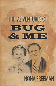 The Adventures of Bug & Me (eBook)