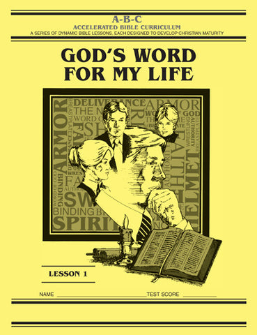 Accelerated Bible Curriculum - God's Word for My Life - Volume 1