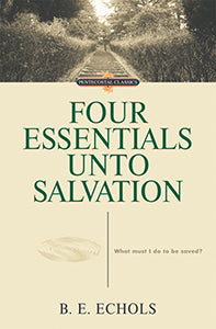 Four Essentials Unto Salvation