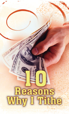 Tract - 10 Reasons Why I Tithe (Package of 100)