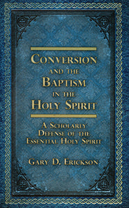 Conversion & the Baptism of the Holy Spirit