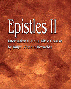 Epistles II - Alpha Bible Course