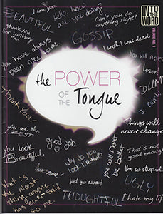Into The Word The Power of The Tongue - Volume 1
