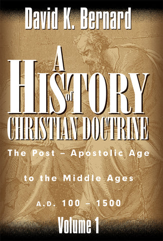 A History of Christian Doctrine - Volume 1