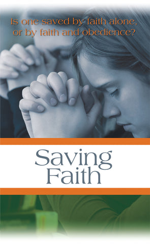 Tract - Saving Faith (Package of 100)