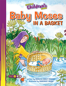 Apostolic Children's Stories - Baby Moses in a Basket