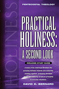 Practical Holiness - A Second Look  With Study Guide - Hardcover