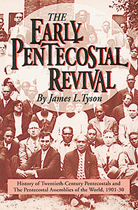 The Early Pentecostal Revival (eBook)