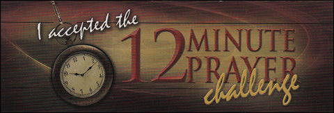 I Accepted the 12 Minute Prayer Challenge - Bookmark