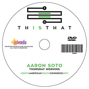 2017 NAYC - Aaron Soto - Young Ministers - Thursday  - DVD