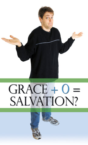 Tract - Grace + 0 = Salvation (Package of 100)