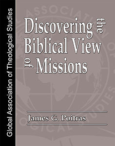 Discovering the Biblical View of Missions - GATS