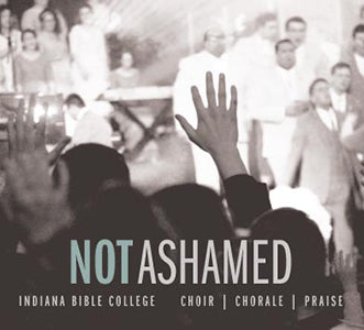 Not Ashamed - CD (2014)