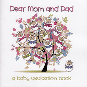 Dear Mom and Dad - Baby Dedication Book