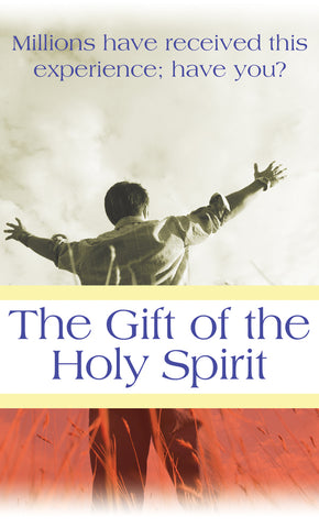 Tract - The Gift of Holy Spirit (Package of 100)
