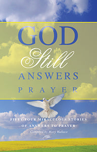 God Still Answers Prayer