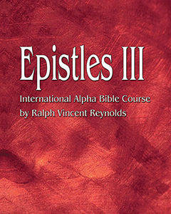 Epistles III - Alpha Bible Course