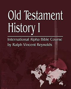 Old Testament History I - Alpha Bible Course