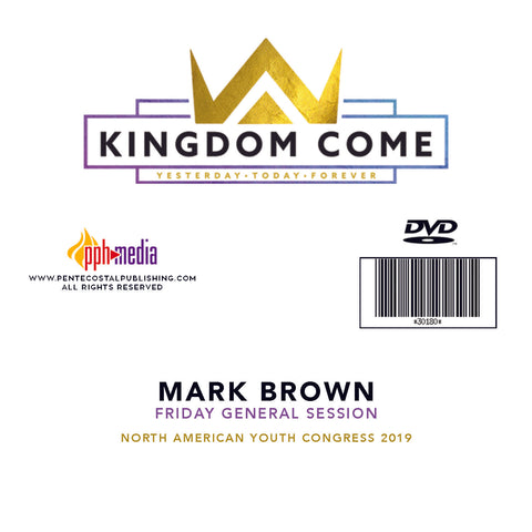 2019 NAYC Mark Brown General Session Friday DVD