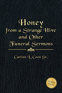 Honey from a Strange Hive and Other Funeral Sermons (eBook)