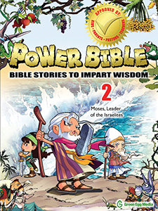 Moses, Leader of the Israelites - Power Bible Book 2