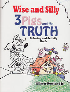Wise and Silly - 3 Pigs and the Truth Coloring and Activity Book