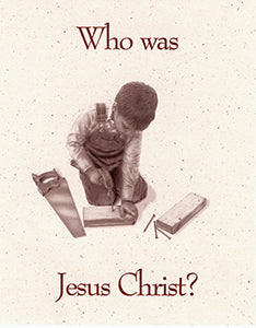 Tract - Who Was Jesus Christ? (100 count)