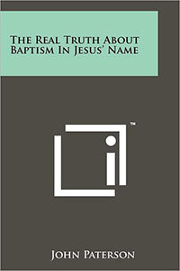Real Truth About Baptism in Jesus' Name