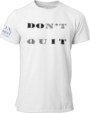 L.I.O.N. Apparel Graphic T-Shirt DOn't quIT, Small / White - Good Friend Graphics