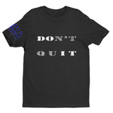 L.I.O.N. Apparel Graphic T-Shirt DOn't quIT, Small / Black - Good Friend Graphics