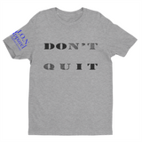 L.I.O.N. Apparel Graphic T-Shirt DOn't quIT,  - Good Friend Graphics