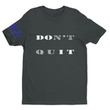 L.I.O.N. Apparel Graphic T-Shirt DOn't quIT, Small / Dark Gray - Good Friend Graphics