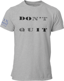 L.I.O.N. Apparel Graphic T-Shirt DOn't quIT, Small / Light Gray w/Black - Good Friend Graphics