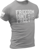 M.R.E. Clothing Graphic T-Shirt Freedom Isn't Free, Small / Light Gray - Good Friend Graphics