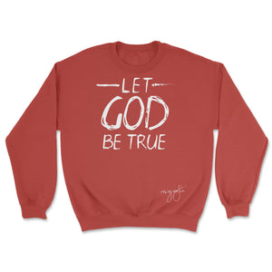 30:5 Let God Be True Scarlet Red Sweatshirt, Medium - Good Friend Graphics