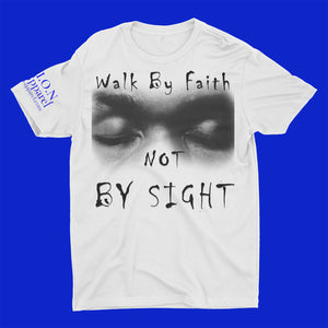 L.I.O.N. Apparel Graphic T-Shirt Walk By Faith Not By Sight, Small / White - Good Friend Graphics