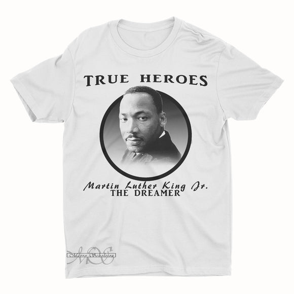 Mavro Scholeiou Graphic T-Shirt True Heroes MLK Jr. The Dreamer, Small / White - Good Friend Graphics