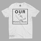 Mavro Scholeiou Graphic T-Shirt Our History Book, Small / White - Good Friend Graphics