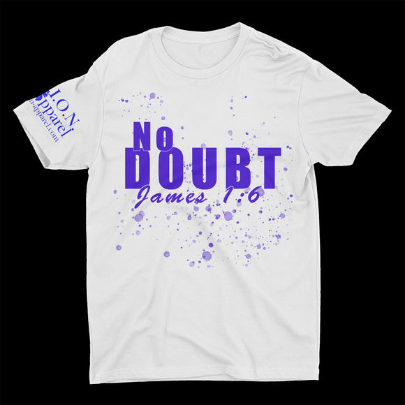 L.I.O.N. Apparel Graphic T-Shirt No Doubt James 1:6, Small / White - Good Friend Graphics