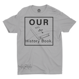 Mavro Scholeiou Graphic T-Shirt Our History Book, Small / Large Gray w/ Black - Good Friend Graphics