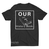 Mavro Scholeiou Graphic T-Shirt Our History Book, Small / Black - Good Friend Graphics